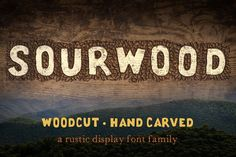 Sourwood: woodcut font family by  Rachel Ortiz on @creativemarket