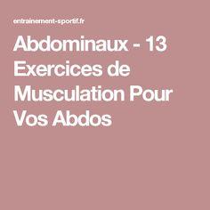 Abdominaux - 13 Exercices de Musculation Pour Vos Abdos