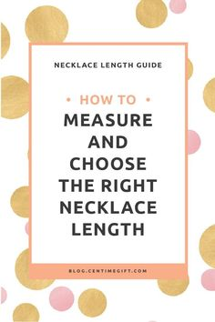 Necklace Length Guide: How To Measure & Choose The Right Necklace Length