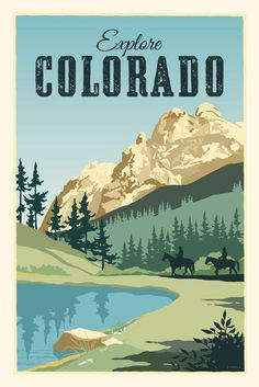 Vintage Travel Explorez Colorado affiche de voyage de Style Vintage - Rugged Colorado scenic landscape with mountains, water and horse back riding. Beautiful blues and greens. Ready to frame. Posters Paris, Posters Decor, Retro Poster, Poster S, Vintage Travel Posters, Le Colorado, Colorado Springs, Photo Vintage, Style Vintage