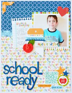 *Bella Blvd* School Ready - Scrapbook.com - School layout made with the soon to be released Bella Blvd Tiny Tots collection.