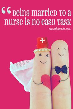 10 Ways You Know You Are Married to a #Nurse