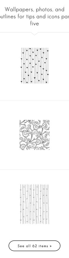 """Wallpapers, photos, and outlines for tips and icons part five"" by tallybow ❤ liked on Polyvore featuring backgrounds, fillers, doodles, drawings, decorations, effects, text, patterns, quotes and textures"