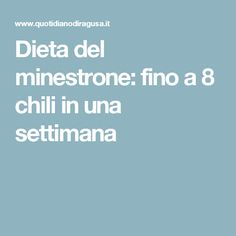 Dieta del minestrone: fino a 8 chili in una settimana Wellness Fitness, Health Fitness, Natural Remedies, Stress, Food And Drink, Hair Beauty, Exercise, Cooking, Smoothie