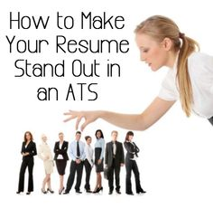 Beat the Applicant Tracking System (ATS) With Your Resume