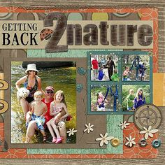 Summer Camp Scrapbook Page...with muted colors, large letters, & flowers.