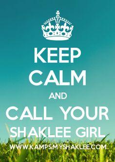 KEEP CALM AND CALL YOUR SHAKLEE GIRL WWW.KAMPS.MYSHAKLEE.COM We love Shaklee!