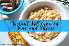 Instant Pot Mac and Cheese | Cook time FIVE minutes | Cheddar and cream cheese | Best comfort food | Easy delicious dinner recipes | Gluten free mac and cheese | rice pasta | Instant Pot recipes | Weekday dinners | Bohemian Nation