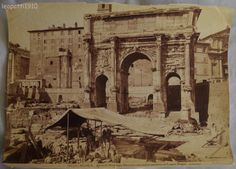 Excavations at the Arch of Septimus Severus Roman Forum 1890s