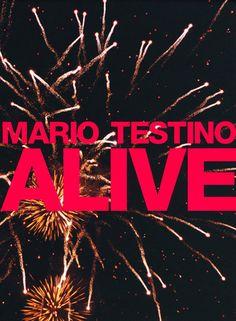 ALIVE: MARIO TESTINO- 1st Edition PHOTOGRAPHY BOOK – NOMADCHIC $50
