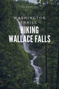 A trail guide to Washington State's Wallace Falls hiking trail. What to expect, what the views are like, and trail at a glance facts. Camping In Washington, Washington Lakes, Washington State, Hiking Places, Places To Travel, Travel Destinations, Wallace Falls, Canada Images, Trail Guide