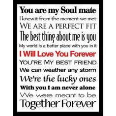 Love & Soulmate Quotes :Framed Canvas Art Studio I Will Love You Forever II Framed Plexiglass Wall Art -… Love Quotes For Him Cute, Love Quotes For Him Boyfriend, Girlfriend Quotes, Love Husband Quotes, Boyfriend Texts, You Are My Soul, Just For You, Nature Quotes, Life Quotes