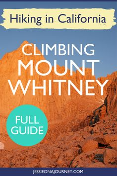 Climbing Mount Whitney in one day is completely possible. In this ultimate guide, you'll learn how to reach the summit of the tallest mountain in the contiguous United States and the Sierra Nevada! Usa Travel Guide, Travel Advice, Travel Usa, Travel Guides, Travel Tips, Travel Info, Canada Travel, Travel Destinations, Hiking Usa