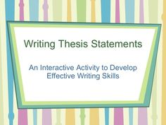 Writing Thesis Statements An Interactive Activity to Develop Effective Writing Skills Persuasive Writing, Academic Writing, Teaching Writing, Essay Writing, Writing Help, Thesis Writing, Teaching Tips, Teaching English, Interactive Activities