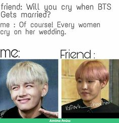 When I get married to Taehyung Bts Funny Videos, Bts Memes Hilarious, Jungkook Jimin, Bts Taehyung, Foto Bts, Bts Photo, Wallpapers Tumblr, Army Memes, Bts Meme Faces