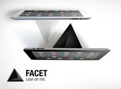FACET is a magnetic pyramid for iPad. Each side of the pyramid is a different angle for using and viewing your iPad anywhere you like. $30 via Kickstarter - http://www.kickstarter.com/projects/ilovehandles/facet-multi-angle-magnetic-ipad-stand