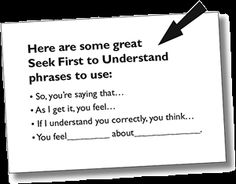 Try these Think Win-Win Phrases, they are Habit 4 of The 7 Habits of Highly Effective People®