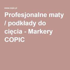 Profesjonalne maty / podkłady do cięcia - Markery COPIC