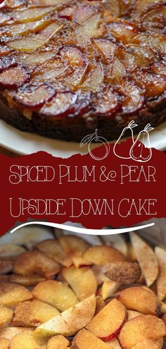 Spiced Plum and Pear Upside Down Cake - Someone's Mum Hot Desserts, Delicious Desserts, Yummy Food, Tart Recipes, Baking Recipes, Dessert Recipes, Pear Upside Down Cake, Vegan Restaurants, Xmas Food