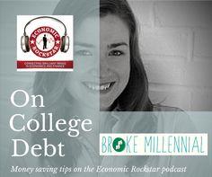 Erin Lowry of Broke Millennials on the Economic Rockstar podcast, episode 3 on iTunes. Episode 3, Money Saving Tips, Economics, Itunes, Finance, Saving Tips