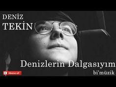 Deniz Tekin-Denizlerin Dalgasıyım (amatör kayıt) - YouTube