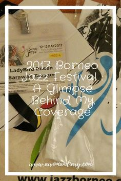 A glimpse on what I do covering 2017 Borneo Jazz Festival Jazz Festival, Borneo, Paper Shopping Bag, About Me Blog, Social Media, Social Networks