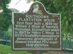 The Terrebonne Historical & Cultural Society Plaque Southdown Plantation House located in Houma, Louisiana.