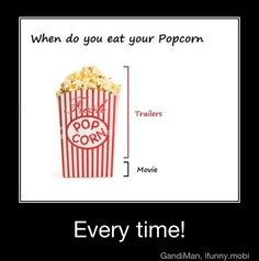 ifunny | iFunny - Dare to smile ? : [funny fact] When do you eat your popcorn