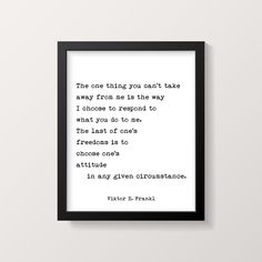 Viktor Frankl Quote Print, The One Thing You Can't Take Away From Me Art Print, Man's Search For Meaning Unframed Book Quote - 24x36 (61x92cm) / Black Background