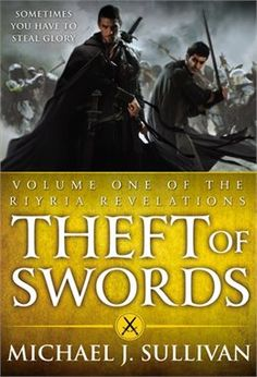 Book Theft of Swords (or Rise of Empire or Heir of Novron) by Michael J. Sullivan