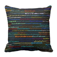 Dare To Dream Text Design I Throw Pillow - quote pun meme quotes diy custom