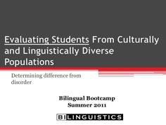 Evaluating Students From Culturally and Linguistically Diverse Populations: Determining Difference from Disorder -  This presentation describes how to appropriately conduct speech-language evaluations with students from culturally and linguistically diverse populations - Speech Therapy - Spanish Speech Therapy - SLP