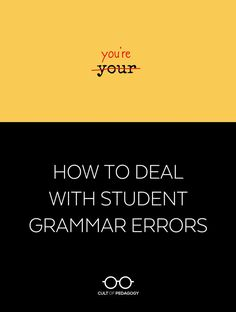 Teaching grammar in isolation is not only ineffective, it can actually make student writing worse. So when students make mistakes,what should teachers do? | Cult of Pedagogy