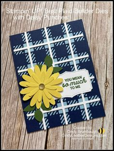 Stampin' UP! Best Plaid Builder Dies with Daisy Punches   Cindy Lee Bee Designs Bee Design, Cards For Friends, My Stamp, Stampin Up, Daisy, Punch, Card Stock, Birthday Cards, Plaid