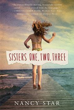 Sisters One, Two, Three by Nancy Star is a great 2017 book recommendation for women.