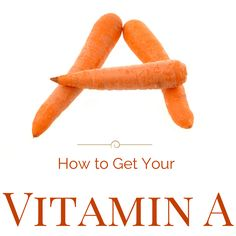 How to get your vitamin A