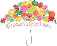 Image result for april showers brings may flowers