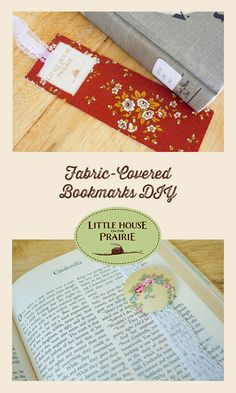Three Fabric-Covered Bookmark DIYs inspired by Little House on the Prairie