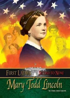 Mary Todd Lincoln (Hardcover)