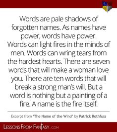 -Kvothe, The Name of the Wind