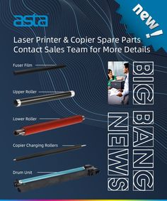 New Laser Printer & Copier Spare Parts Selling #ASTA Fuser Film Upper Roller Lower roller Copier Charing roller Drum Unit Label Paper, Laser Printer, Toner Cartridge, Cards, Film, Movie, Film Stock, Cinema, Maps