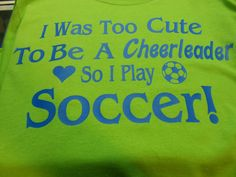 For my Soccer Girl!!