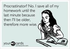 Procrastinator?