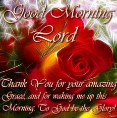 """♪♫♪ GOOD MORNING LORD,  today I meet with You and my soul sings out as your WORD throws doubt far away. I sing to YOU and my heart cries """"HOLY!  Hallelujah, FATHER,  You're near!"""" -  O my hope is in You. - LORD all the day long, I won't be shaken by drought or storm. A peace that passes understanding is my song, and I sing my hope is in You. - LORD, I wait for You and my soul finds rest. Thank you dear LORD you are the very best!  Amen.♪♫♪°°{DM}°°"""