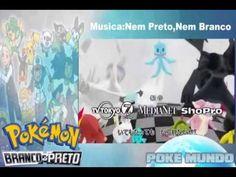Pokémon Abertura 14|Branco e Preto (Versão Completa) - By:PokéMundo