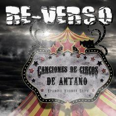 """RE-VERSO tiene nuevo disco, """"Canciones de circos de antaño"""", nos presenta su nuevo videoclip y nos adelanta las primeras fechas de la gira"""