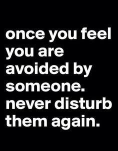 Never disturb