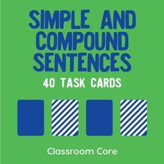 Simple & Compound Sentences: In this activity, students practice finding subjects and verbs within sentences and combining simple sentences to form compound sentences. The set features grammar posters, 40 task cards, and a matching build-your-own storage case for fun and convenient organization of your cards!Whats included? 40 task cards, which feature simple and compound sentence practice Instructions for using task cards Printable storage case template 3 grammar posters (simple sentence...