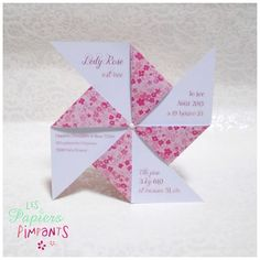 Birth Announcement Petit Moulin à Fleurs Roses . pinwheel shape with info on the plain paper side of the arms . Menu Cards, Diy Cards, Easy Diy Gifts, Wishes For Baby, Planner Pages, Baby Party, Craft Work, Pinwheels, Diy For Kids