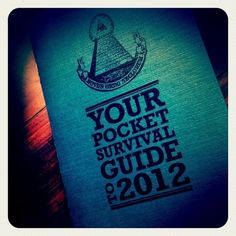 Your Pocket Survival Guide To 2012